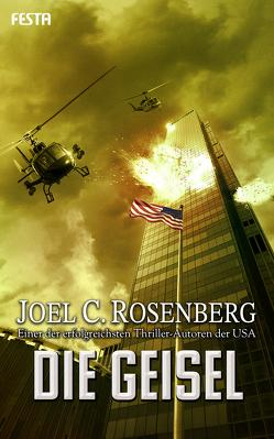 Die Geisel von Rosenberg,  Joel C.