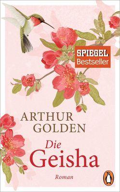 Die Geisha von Golden,  Arthur, Stege,  Gisela