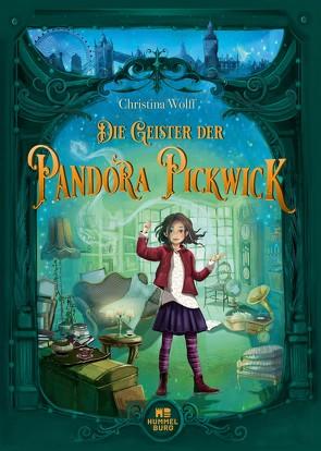 Die Geister der Pandora Pickwick von Wolff,  Christina
