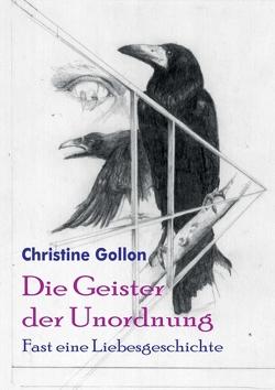 Die Geister der Unordnung von Gollon,  Christine
