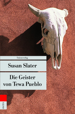 Die Geister von Tewa Pueblo von Rohner,  Mascha, Slater,  Susan