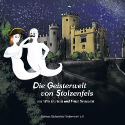 Die Geisterwelt von Stolzenfels von Ganter,  Tobias, Geifes,  Stefanie