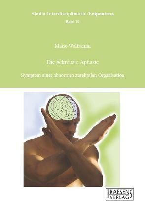 Die gekreuzte Aphasie von Wolframm,  Mario