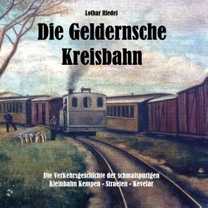 Die Geldernsche Kreisbahn von Riedel,  Lothar
