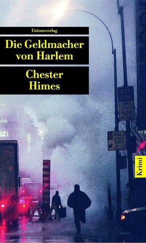 Die Geldmacher von Harlem von Görgens,  Manfred, Himes,  Chester