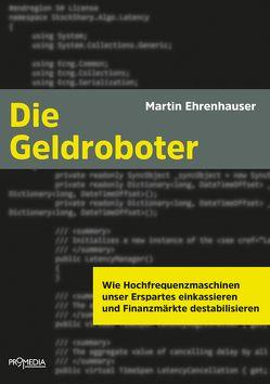 Die Geldroboter von Ehrenhauser,  Martin