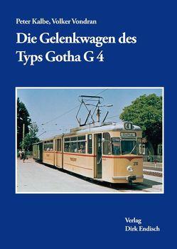 Die Gelenkwagen des Typs Gotha G4 von Kalbe,  Peter, Vondran,  Volker