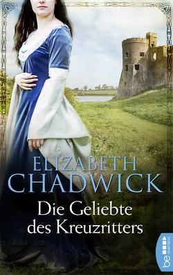 Die Geliebte des Kreuzritters von Chadwick,  Elizabeth, Malsch,  Eva
