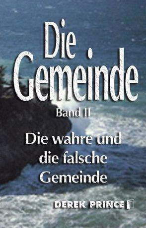 Die Gemeinde von Geischberger,  Werner, Prince,  Derek, Schatton,  Thomas