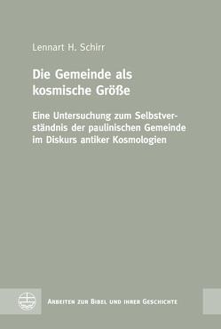 Die Gemeinde als kosmische Größe von Schirr,  Lennart H.