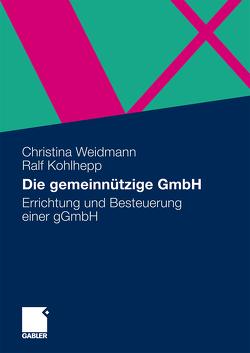 Die gemeinnützige GmbH von Kohlhepp,  Ralf, Weidmann,  Christina