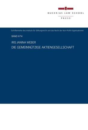 Die gemeinnützige Aktiengesellschaft von Weber,  Iris Janina