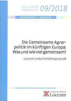 Die Gemeinsame Agrarpolitik im künftigen Europa: Was und wie viel gemeinsam? von Lange,  Joachim