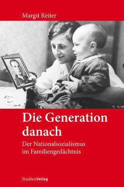 Die Generation danach von Reiter,  Margit