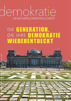 Die Generation, die ihre Demokratie wiederentdeckt von Becker,  Reiner, Bohn,  Irina, Dürr-Oberlik,  Tina, Küpper,  Beate, Reinfrank,  Timo