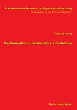 Die Generation Y und ihre Work-Life-Balance von Georg,  Franziska