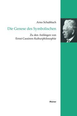 Die Genese des Symbolischen von Schubbach,  Arno