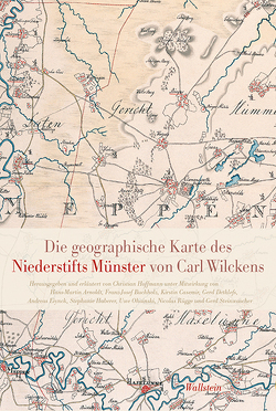 Die geographische Karte des Niederstifts Münster von Carl Wilckens von Hoffmann,  Christian