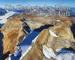 Die Geologie der Alpen aus der Luft von Homberger,  Ruedi, Stüwe,  Kurt