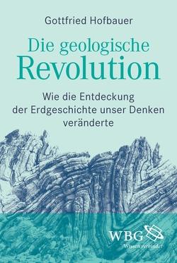 Die geologische Revolution von Hofbauer,  Gottfried
