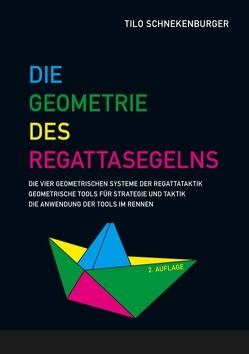 Die Geometrie des Regattasegelns von Schnekenburger,  Tilo