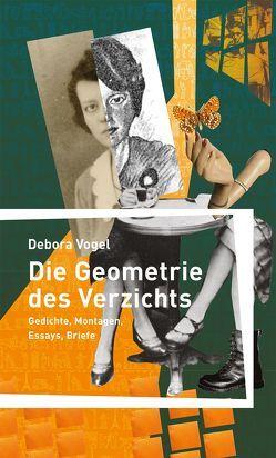 Die Geometrie des Verzichts von Misiak,  Anna Maja, Vogel,  Debora