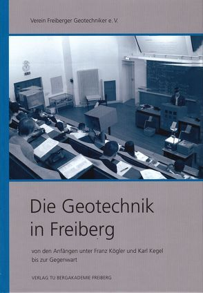 Die Geotechnik in Freiberg