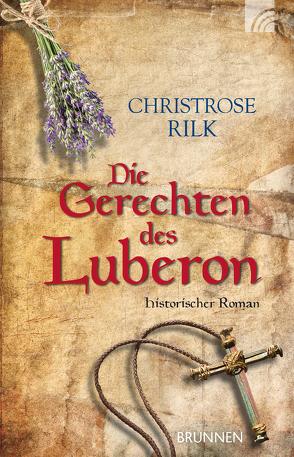 Die Gerechten des Luberon von Rilk,  Christrose