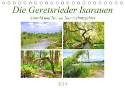 Die Geretsrieder Isarauen – Auwald und Isar im Naturschutzgebiet (Tischkalender 2020 DIN A5 quer) von Schimmack,  Michaela