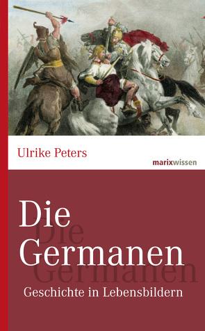 Die Germanen von Peters,  Ulrike