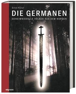Die Germanen von Künzl,  Ernst