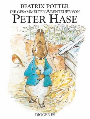 Die gesammelten Abenteuer von Peter Hase von Potter,  Beatrix, Schmölders,  Claudia