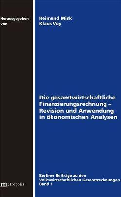 Die gesamtwirtschaftliche Finanzierungsrechnung von Mink,  Raimund, Voy,  Klaus