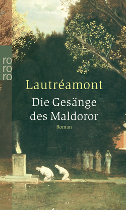 Die Gesänge des Maldoror von Lautréamont, Soupault,  Ré
