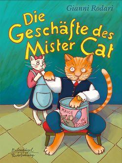 Die Geschäfte des Mister Cat von Grunske,  Karoline, Rodari,  Gianni