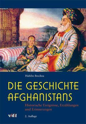 Die Geschichte Afghanistans von Brechna,  Habibo