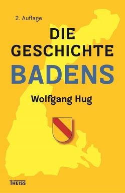 Die Geschichte Badens von Hug,  Wolfgang