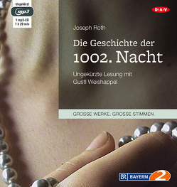 Die Geschichte der 1002. Nacht von Roth,  Joseph, Weishappel,  Gustl