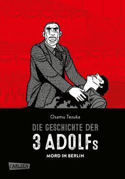 Die Geschichte der 3 Adolfs 1 von Tezuka,  Osamu, Wissnet,  Matthias