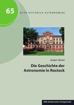 Die Geschichte der Astronomie in Rostock von Hamel,  Jürgen