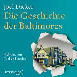 Die Geschichte der Baltimores von Alvermann,  Andrea, Dicker,  Joël, Große,  Brigitte, Kessler,  Torben