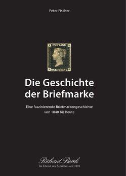 Die Geschichte der Briefmarke von Borek,  Richard, Lindner,  Diana, Palm,  Dirk