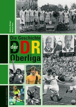 Die Geschichte der DDR-Oberliga von Baingo,  Andreas, Horn,  Michael