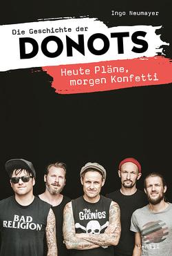 Die Geschichte der Donots von Neumayer,  Ingo