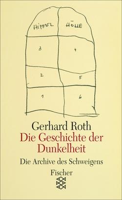 Die Geschichte der Dunkelheit von Roth,  Gerhard