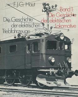 Die Geschichte der elektrischen Triebfahrzeuge von HAUT
