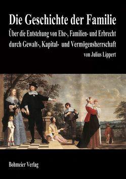 Die Geschichte der Familie von Lippert,  Julius