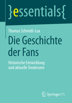 Die Geschichte der Fans von Schmidt-Lux,  Thomas