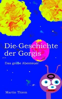 Die Geschichte der Gorgis von Thiem,  Martin