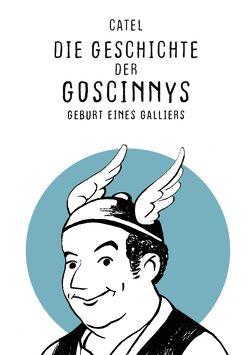 Die Geschichte der Goscinnys von Muller,  Catel, Pröfrock,  Ulrich